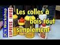 Les Colles à Bois Pour Le Bricolage EXPRESS INFOS 012 mp3