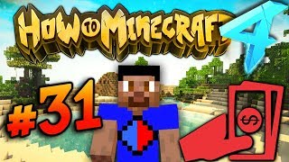 REPAYING MY DEBT - HOW TO MINECRAFT S4 #31