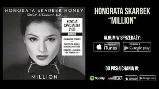 "Honorata Skarbek Honey - ""Spadam"""