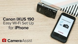 02. Connect your Canon IXUS 190 to your iPhone via Wi-Fi