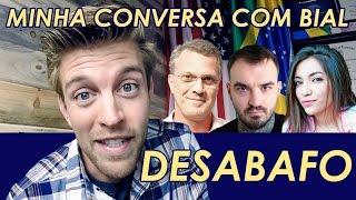 Baixar DESABAFO: MINHA CONVERSA COM BIAL | SA VLOG #19