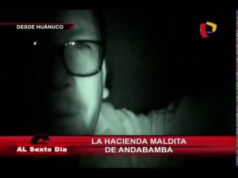 La casa embrujada de Huánuco: Una noche en la hacienda maldita de Andabamba