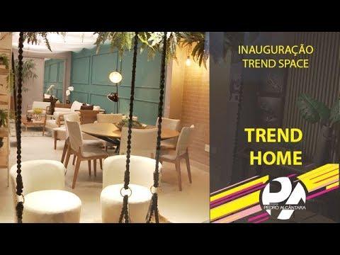 Inauguração Trend Space (Trend Home)