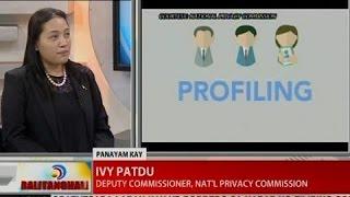 BT: Panayam kay Deputy Commissioner Ivy Patdu, National Privacy Commission