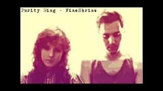 Watch Purity Ring Fineshrine video
