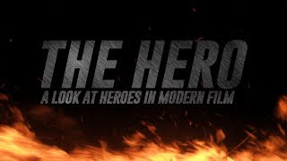 Download The Hero - A Look at Heroes in Modern Film 3Gp Mp4
