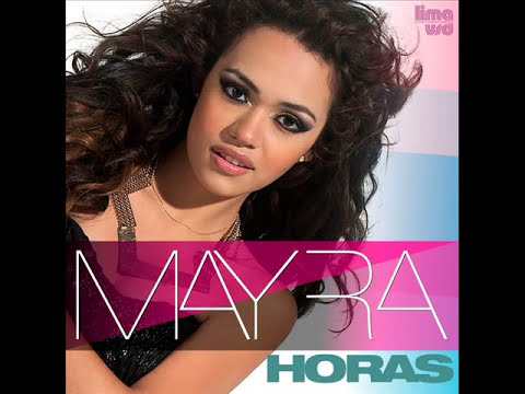 Horas - Mayra [Lyrics Video]