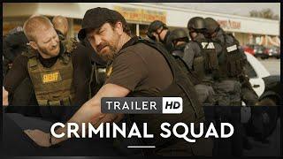 CRIMINAL SQUAD | Trailer | HD | Offiziell | Ab 1. Juni 2018 für Home Entertainment