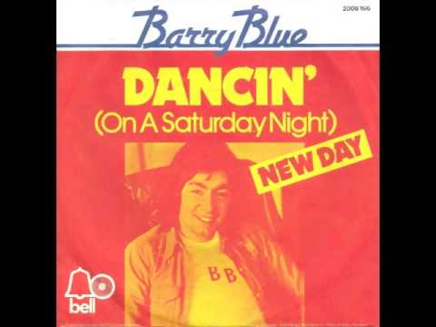 Barry Blue - Dancin' (On A Saturday Night)