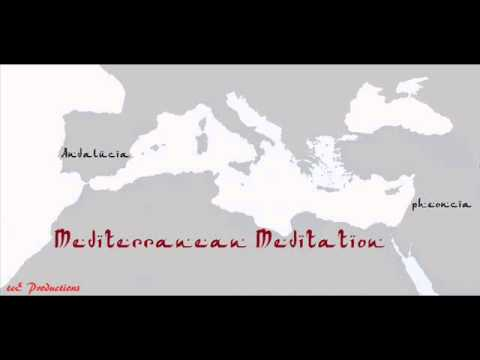 Mediterranean Meditation from Phoenicia to Andalucia...