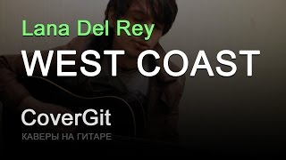 West Coast - Lana Del Rey - Cover
