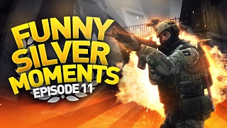 CS:GO - Funny Silver Moments #11