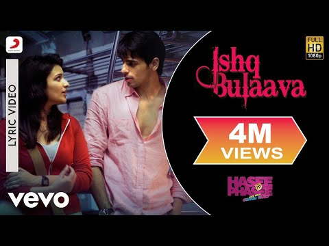 Ishq Bulaava Lyric - Hasee Toh Phasee | Parineeti Sidharth