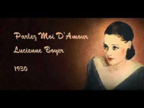 Lucienne Boyer - Parlez-moi d'amour (con testo francese).wmv