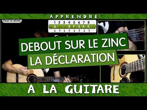 Apprendre La Déclaration de Debout sur le Zinc- Guitare