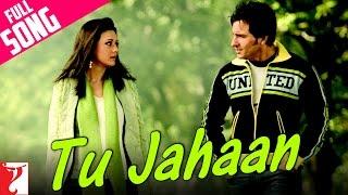 Tu Jahaan - Full Song | Salaam Namaste | Saif Ali Khan | Preity Zinta