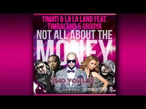 Timati & La La Land feat. Timbaland & Grooya - Not All About The Money (Tino Von Leo Club/ House Remix) Free Download: http://soundcloud.com/theofficialcns/t...