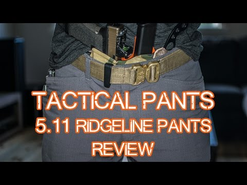 5.11 Ridgeline review - Tactical Pants