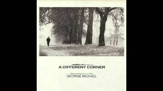 George Michael- A Different Corner (Single Edit Version)