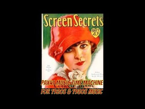 Roaring 1920's Music - Arden&Ohman - Colonial Club - Joe Ryan -Lloyd Keating