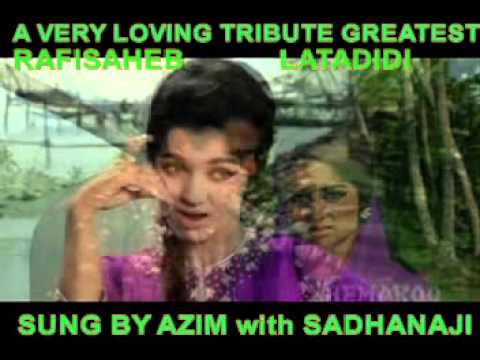 SAATHIYA NAHI JANA KE JEE NA LAGE BY AZIM with SADHANAJI