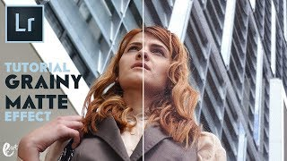 How to Create a Grainy Matte Effect in Lightroom - Tutorial Lightroom