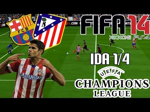 FIFA 14 || UEFA Champions League || FC Barcelona vs Atlético de Madrid (1/4; Ida)