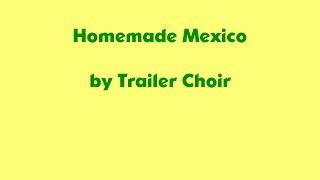 Watch Trailer Choir Homemade Mexico video