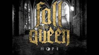 Watch Fall To The Queen In Hope video