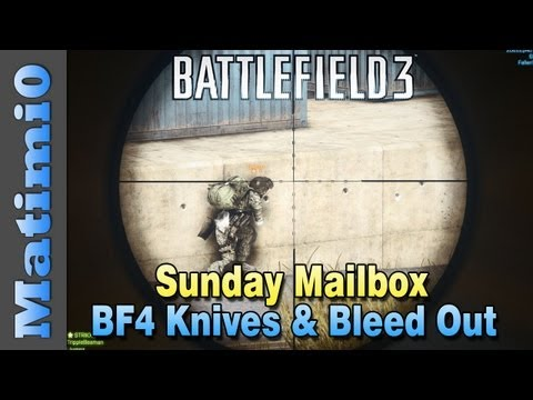 BF4 Bleeding Out & Knife Animations - Sunday Mailbox (Battlefield 3 Gameplay/Commentary)