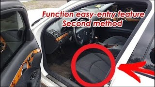Function easy-entry feature on the Mercedes W211 / The seat moves for an easy exit from the car