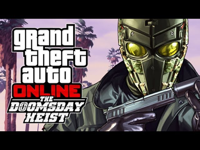 GTA V - O GOLPE DO JUÍZO FINAL (DLC) : THE DOOMSDAY HEIST