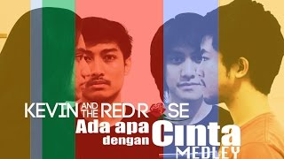 download lagu Kevin And The Red Rose - Aadc Medley gratis