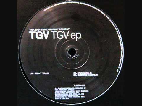 TGV - Fools Gold