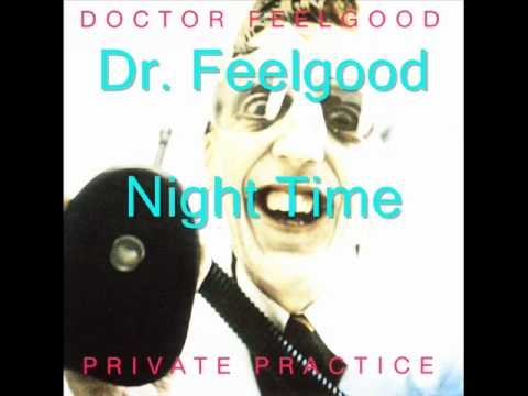 Dr Feelgood - Night Time