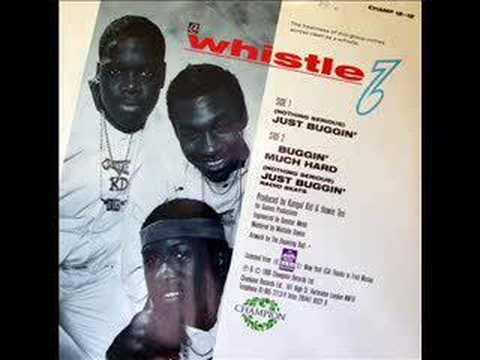 Whistle - Just Buggin' ( Nothing Serious ) - 1985