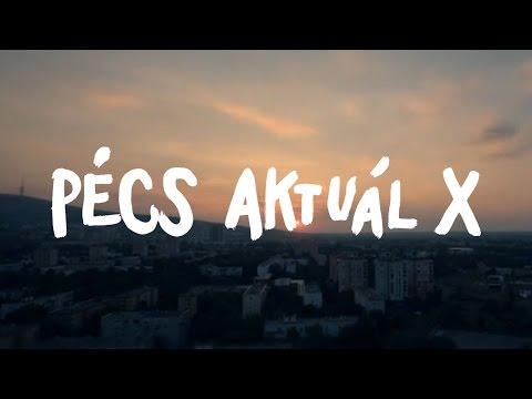 Pécs Aktuál X
