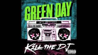 Green Day - Kill The DJ Studio Version