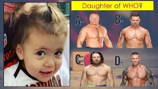 WWE Quiz - 99% Fail to Guess WWE SUPERSTARS by Their Daughters 2019