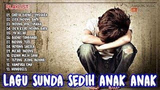 Lagu Sunda Anak Jalanan   Lagu Sunda Sedih Anak Kecil
