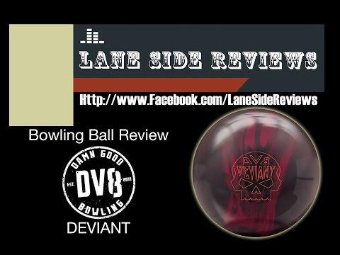 DV8 Deviant Ball Review by Lane Side Reviews