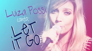 Download Lagu Luiza Possi - Let it Go (Demi Lovato) | LAB LP Gratis STAFABAND