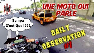 Une Moto Qui Parle - Daily Observation #1