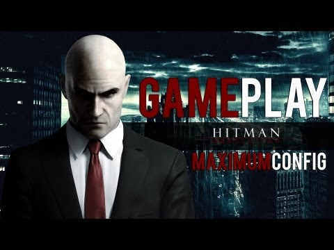 Hitman Absolution - 1080p Maximum Config