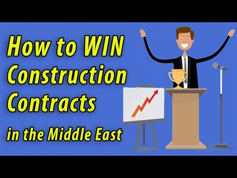 How to Win Construction Contracts in the Middle East?