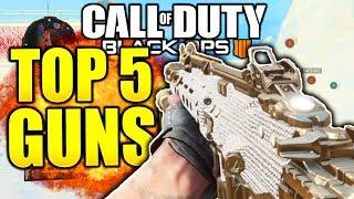 TOP 5 BEST GUNS IN BLACK OPS 4! COD BLACK OPS 4 BEST WEAPONS COD BO4 BEST GUNS!