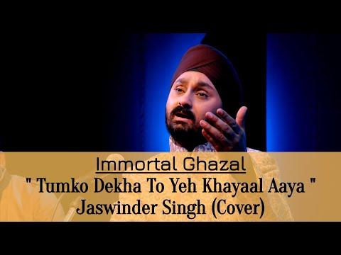 Tum Ko Dekha To Yeh Khayaal Aaya By Jaswinder Singh video