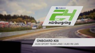 24h-Rennen: Onboard #28 / Audi Sport Team Land / Audi R8 LMS | ADAC Zurich 24h-Rennen 2017