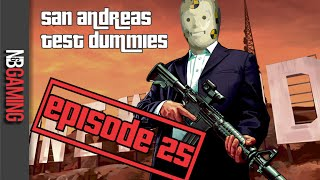 San Andreas Test Dummies Ep. 25 - GTA 5 Funny Moments Montage