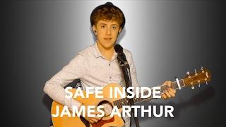 Safe Inside - James Arthur (Henry Gallagher Cover)